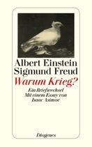 Albert Einstein Sigmund Freud Warum Krieg?