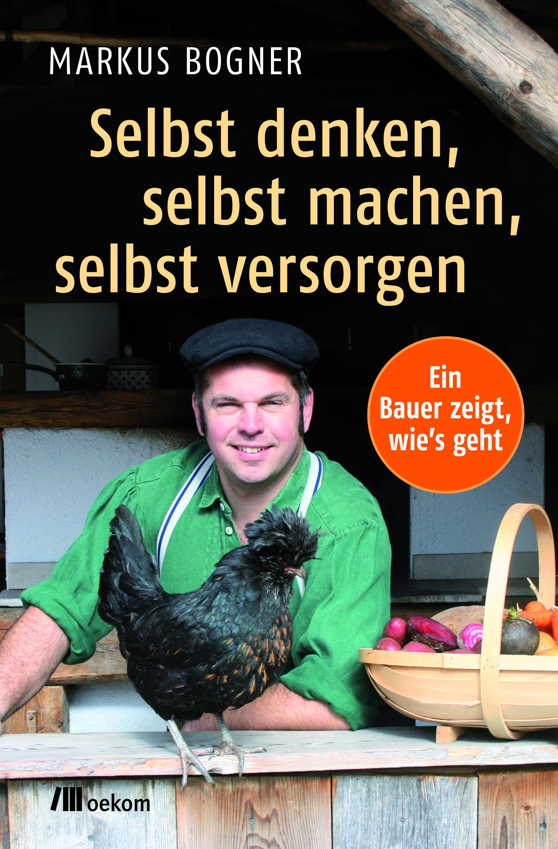 markus-bogner-kleinbauer-selbst-denken-selbst-machen